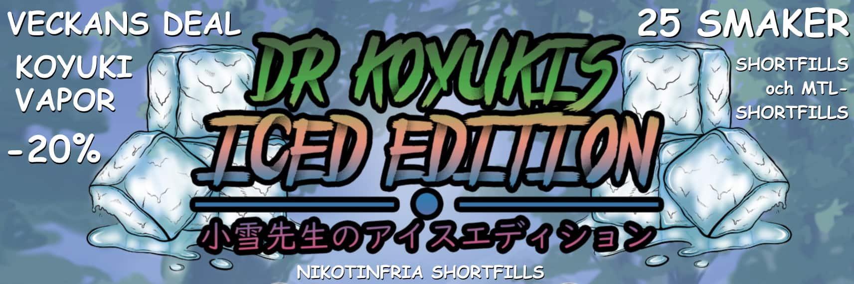 Koyuki Vapor Iced Deal Slide